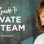 Ultimate Guide to Motivate Your Team